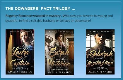 The Dowagers' Pact Trilogy by Amelia Fernside, Regency Romance Author